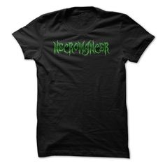 Necromancer T-Shirts, Hoodies. SHOPPING NOW ==► https://www.sunfrog.com/Geek-Tech/Necromancer-T-Shirt.html?id=41382