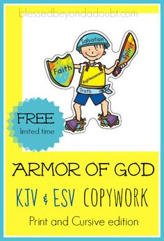FREE Armor of God Copywork! Have your children illustrate, trace, copy, and memorize Ephesians 6:10-20.