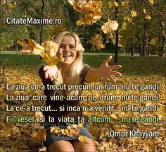 """""""La ziua ce-a trecut precum un fum - nu te gandi! La ziua care vine-acum pe drum - nu te gandi! La ce-a trecut... si inca n-a venit... - nu te gandi Fii vesel, si la viata ta altcum -… (citeste mai mult)"""" #CitatImagine de Omar Khayyam Iti place acest #citat? ♥Distribuie♥ mai departe catre prietenii tai. #CitateImagini: #Incredere #OmarKhayyam #romania #quotes Vezi mai multe #citate pe http://citatemaxime.ro/"""