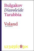"""""""Diavoleide"""" di Bulgakov tradotto dallo scrittore Andrea Tarabbia"""