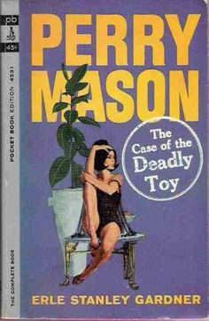 The Case of the Deadly Toy (Perry Mason, Book 58) | Originally published in 1959 | This is a paperback Pocket Book edition.