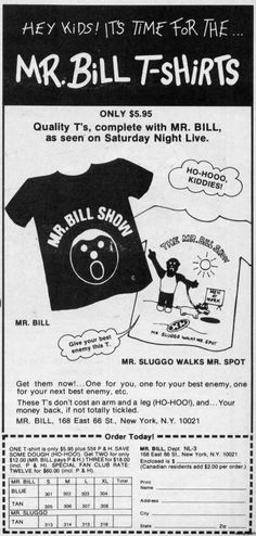 Oh no! Mr Bill! (1980) - Wow remember mailing away for tee shirts?  Crazy how things have changed.
