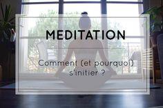 Méditation - Comment (et pourquoi) s'initier ? -------------------------------------- Développement personnel, méditation, selfhelp, selflove