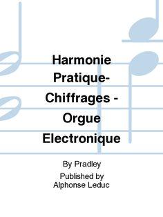 Harmonie Pratique-Chiffrages - Orgue Electronique