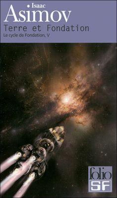 Terre et Fondation - Isaac Asimov Isaac Asimov, Asimov Foundation, Les Aliens, Classic Sci Fi Books, Sci Fi Novels, Management Books, Fantasy Book Covers, Science Fiction Books, Book Writer