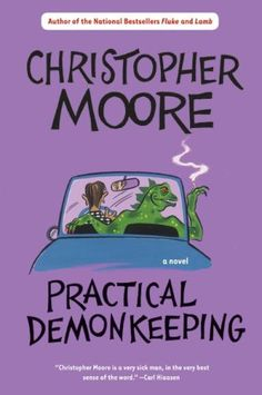 Practical Demonkeeping   by Christopher Moore                     by    Christopher Moore