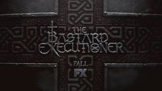 'The Bastard Executioner' Advanced Preview: Episode 3 'Effigy / Delw'