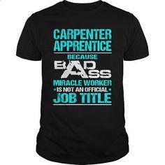 CARPENTER-APPRENTICE - #mens t shirts #pink hoodie. SIMILAR ITEMS =>…
