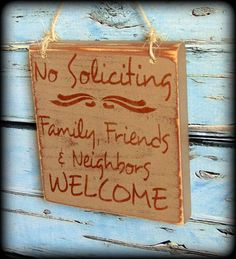 Rustic Door Sign  No Soliciting  No by SawdustAndSunshowers