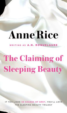 The Claiming of Sleeping Beauty (Sleeping Beauty, #1) Wow, that is all I can say. It blew my mind in many ways, recommended. ADULT'S ONLY