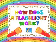 Science Performance Assessment: How Does A Flashlight Work? Mad Science, Science Experiments Kids, Science Lessons, Teaching Science, Teaching Ideas, Science Resources, Science Activities, Science Ideas, Teaching Second Grade