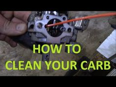 How to Clean a Carburetor on a Small Engine, Mower, ATV, Go Kart, Scooter Go Kart Plans, Lawn Mower Repair, Tractor Mower, Engine Repair, Small Engine, Atv, Build Stuff, Engineering, Snow