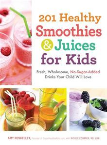 201 Healthy Smoothies and Juices for Kids: Fresh, Wholesome, No-Sugar-Added Drinks Your Child Will Love by Amy Roskelley. Get this eBook on #Kobo: http://www.kobobooks.com/ebook/201-Healthy-Smoothies-Juices-Kids/book-YEgxGfaQqUO9LtveI-f4MQ/page1.html