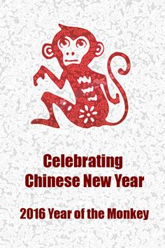Recipes and kids activities for Chinese new year. 2016 is the Year of the Monkey.