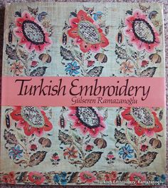 A good book about the stitches and colors used in Turkish embroidery. Turkish Embroidery, by Gülseren Ramazanoglu. Van Nostrand Renhold Company, New York, 1976. ISBN 0-442-267991.