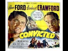 Convicted- Starring Glenn Ford and Broderick Broderick Crawford, Kings Man, Yahoo Images, Prison, Image Search, Reading, Youtube, Men, Movie
