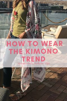 How to Wear the Kimo