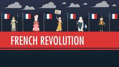The French Revolution: Crash Course World History #29 Lots of great history films