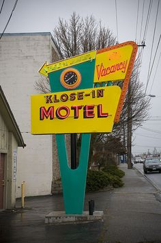 Klose In Motel neon sign - Seattle, WA Old Neon Signs, Vintage Neon Signs, Old Signs, Advertising Signs, Vintage Advertisements, Roadside Signs, Roadside Attractions, Retro Signage, Vintage Hotels