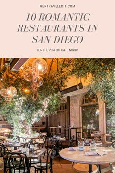Top Ten Romantic Restaurants in San Diego ideas in usa romantic getaways Ten Most Romantic Restaurants in San Diego for Date Night - Her Travel Edit Romantic Vacations, Romantic Getaway, Most Romantic, Romantic Travel, Romantic Destinations, San Diego Vacation, San Diego Travel, Florida Keys, Golden State