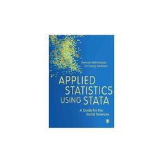 Applied Statistics Using Stata : A Guide for the Social Sciences (Hardcover) (Mehmet Mehmetoglu)
