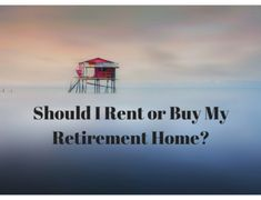 Things to consider when looking at a retirement home. Should you rent or buy? Good question that depends on where you are at in your planning and saving Make More Money, Make Money Blogging, Money Saving Tips, Work From Home Jobs, Money From Home, Best Blogs, Mom Blogs, Best Places To Retire, Early Retirement