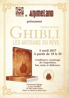 A l'occasion de la sortie du mook Hommage au studio Ghibli, les artisans du rêve, les éditions Ynnis vous proposent de découvrir une exposition sur le célèbre studio...