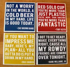 DIY coaster idea - lyrics (especially those about beverages! lol!)