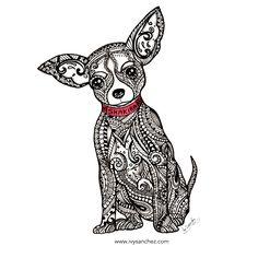 Chihuahua Zendoodle dog! Handmade ink illustration. #zentangle #art #hechoamano www.ivysanchez.com