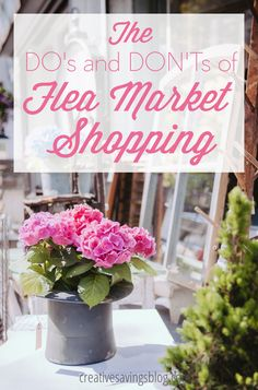 Do's and Don'ts of Flea Market Shopping