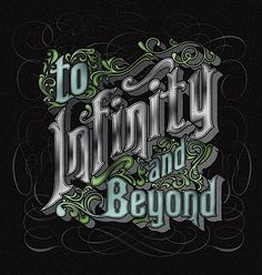 "Tattoo Ideas & Inspiration - Quotes & Sayings | ""To Infinity and Beyond"""