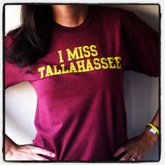ahhh love this! I MISS TALLAHASSEE by IMISSMYCOLLEGE on Etsy, $25.00