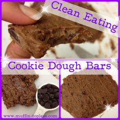 Clean eating cookie dough bars. :) Going to have to try this one.
