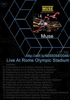 0046. #Live At #Rome #Olympic #Stadium (#iTunes Edition) - #Muse  http://adf .ly/6695094/0046
