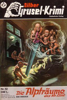 Silber Grusel-Krimi Pulp Horror Covers Pulp Magazine, Magazine Covers, Japanese Horror, Horror Artwork, Fantasy Comics, Famous Monsters, Sci Fi Books, Horror Comics, Vintage Horror