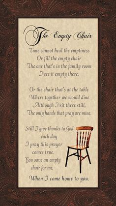 Bereavement The Empty Chair Memorial Poem Frame Gift in Remembrance with Words of Encouragement Empty Chair Poem, The Empty Chair, Miss Mom, Miss You Dad, Grief Poems, Funeral Poems, Funeral Messages, Grieving Quotes, Memorial Poems