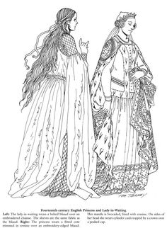 """century English Princess and Lady-in-Waiting, from """"Medieval fashions"""" by Tom Tierney Medieval Fashion, Medieval Clothing, Character Inspiration, Character Art, Character Design, Historical Costume, Historical Clothing, Coloring Books, Colouring"""