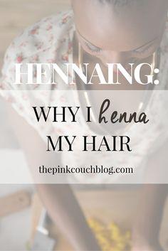 why I henna my hair