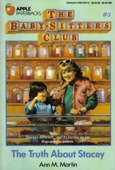 The Baby-Sitters Club #3 The Truth About Stacey
