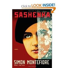 Sashenka: A Novel by Simon Montefiore