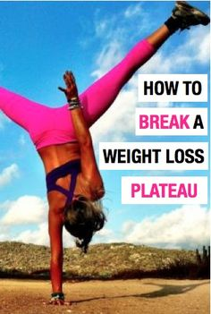 Personal Trainers advice on what will break a weight loss plateau!