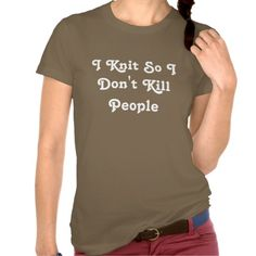 >>>The best place          	I Knit So I Don't Kill People Shirts           	I Knit So I Don't Kill People Shirts Yes I can say you are on right site we just collected best shopping store that haveDiscount Deals          	I Knit So I Don't Kill People Shirts Online Secure Check out ...Cleck Hot Deals >>> http://www.zazzle.com/i_knit_so_i_dont_kill_people_shirts-235204378442355816?rf=238627982471231924&zbar=1&tc=terrest
