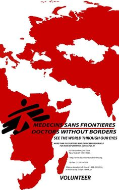 Doctors Without Borders - can't wait to work with them once I become a psychologist!