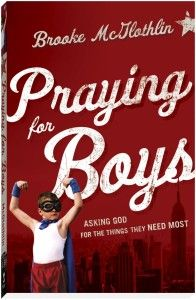 """We are raising men to be warriors for God's kingdom, and I think God expects us to ask Him–no, beg Him–to help us know how to do it well."" -Brooke McGlothlin #prayingforboys // I loved this book. It's a must read and a must buy."
