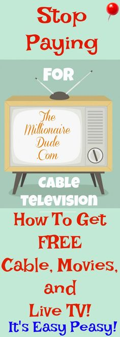 How to get free cable, movies and tv!