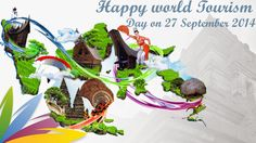 Happy World Tourism Day on 27 September 2014 | Tourism Website
