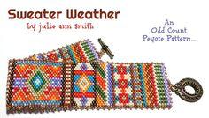 Julie Ann Smith Designs SWEATER WEATHER Odd Count Peyote