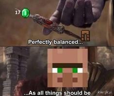 Minecraft villager trading in a nutshell Really Funny Memes, Stupid Funny Memes, Funny Relatable Memes, Haha Funny, Gamer Humor, Gaming Memes, Best Memes, Dankest Memes, Minecraft Jokes