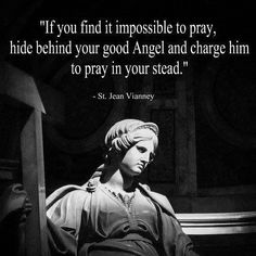 Your Guardian Angel is your friend.. trust him and he will help you #thecatholicgentleman