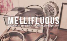 Mellifluous - English